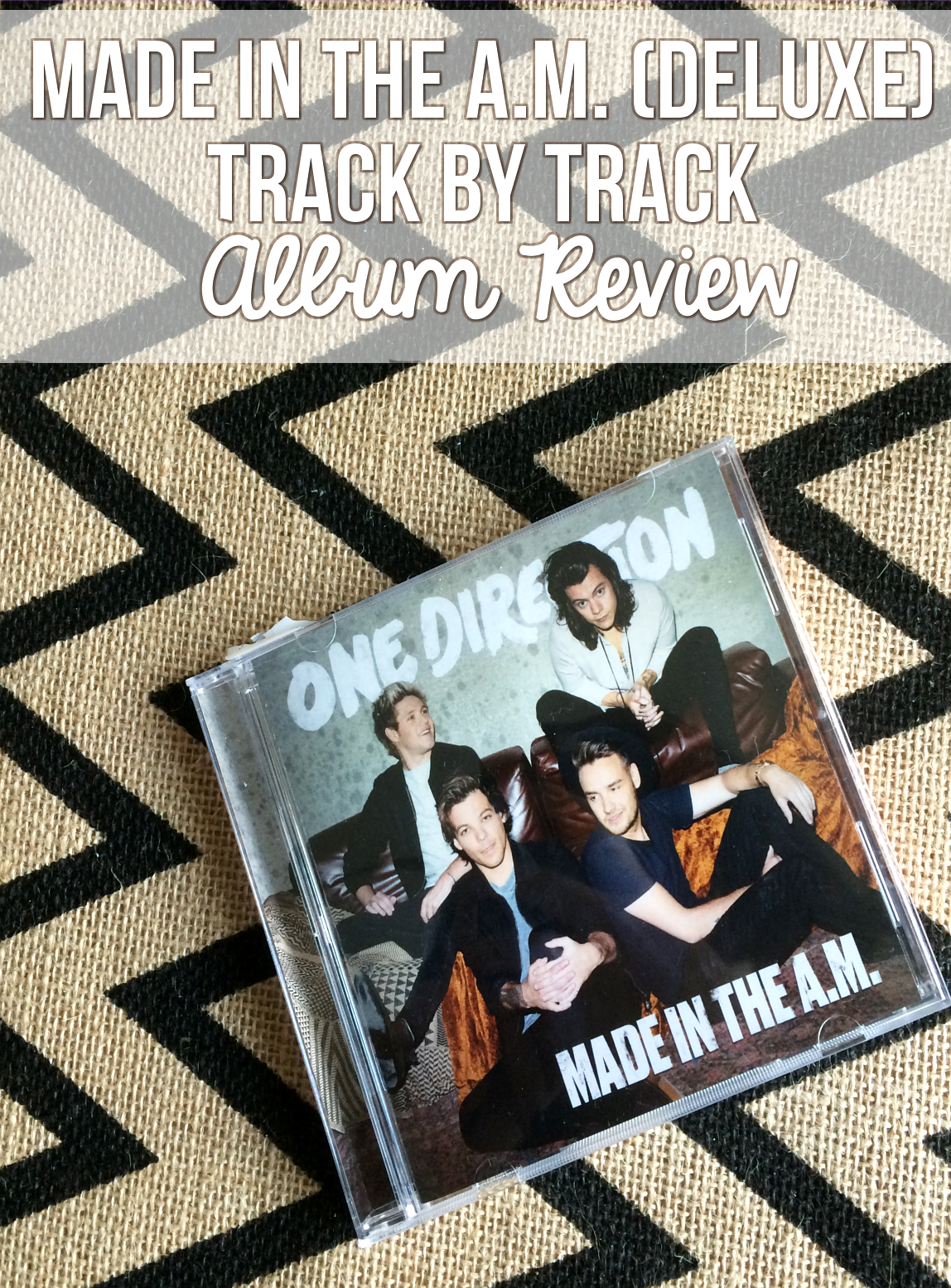 Made In The A M  (Deluxe) Track-by-track Review - One Direction