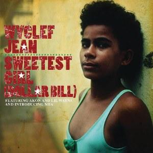 Wyclef Jean – Sweetest Girl (Dollar Bill) [feat. Akon, Lil Wayne & Niia]