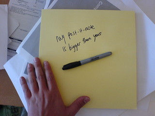 my post it note is bigger than yours