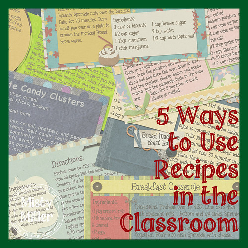 5 Ways to Use Recipes in the Classroom