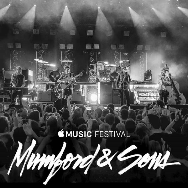 Mumford And Sons - Apple Music Festival London 2015