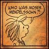 Who was Moses Mendelssohn? #waitwaitdonttellme #peanuts