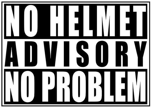 Parental Advisory - No Helmet, No Problem
