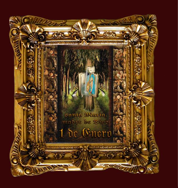 santa María, madre de Dios.(†Dedicado  al P.Cotallo)