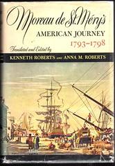 Moreau de St. Méry's American Journey 1793-1798