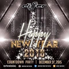 12-31-15 Differ Pub Pattaya Presents Happy New Year 2016