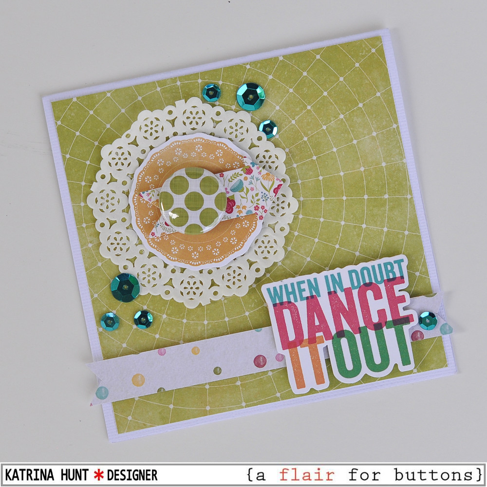 Dance_It_Out_Card_Jillibean_Soup_A_Flair_For_Butttons_Katrina_Hunt_1000Signed-3