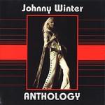 Johnny Winter Anthology