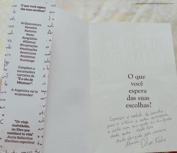 Resenha, livro, E o céu de Miramar?, Oliver Fábio, dedicatória