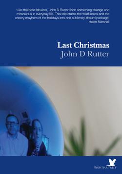 Last Christmas by John D. Rutter