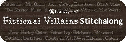 FictionalVillainsStitchalong-&Stitches