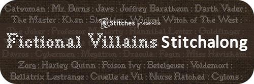 FictionalVillainsStitchalong-&Stitches
