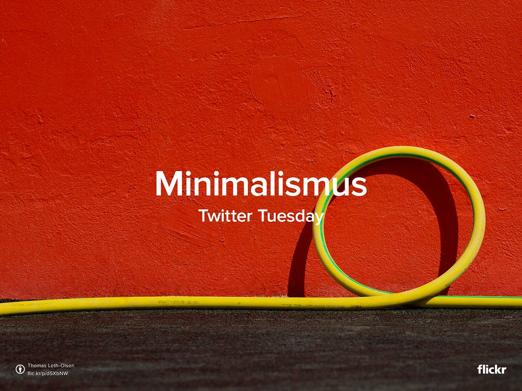 Twitter tuesday minimalismus flickr blog for Minimalismus blog