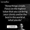 """Keep things simple. Focus on the highest value that you can bring your clients and be the best in the world at what you do."" – Evan Carmichael #Believe by Scunizzo"