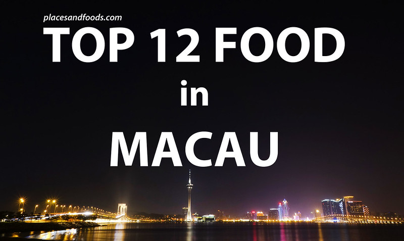 macau top 12 food