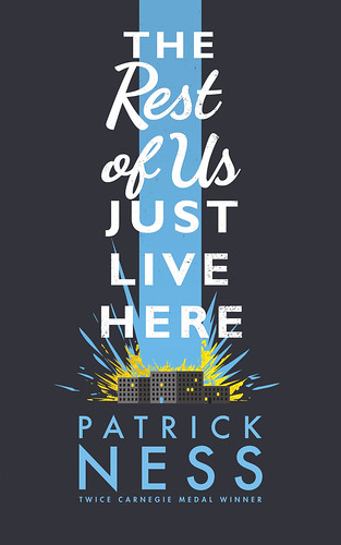 Patrick Ness, The Rest of Us Just Live Here