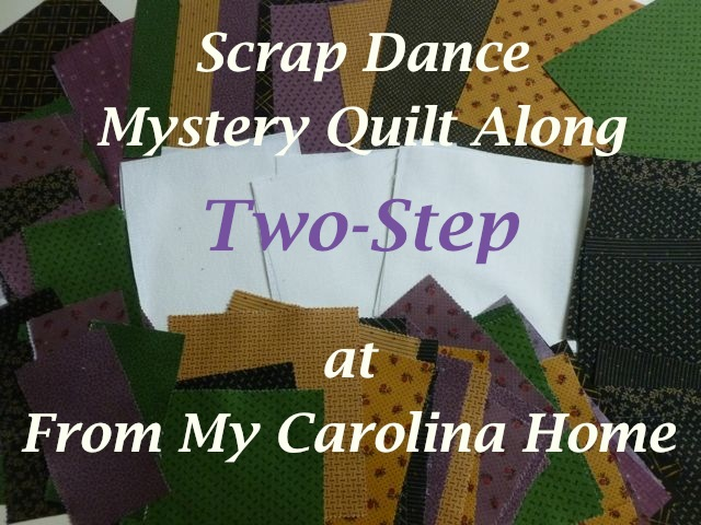 Scrap Dance Two-Step Mystery Quilt Along