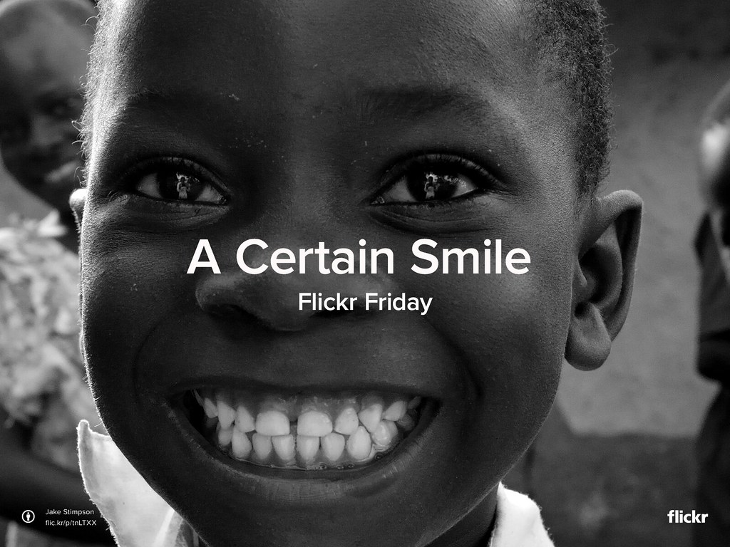 Flickr Friday: #ACertainSmile