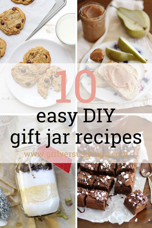 10 Easy DIY Gift Jar Recipes for the Holidays | girlversusdough.com @girlversusdough