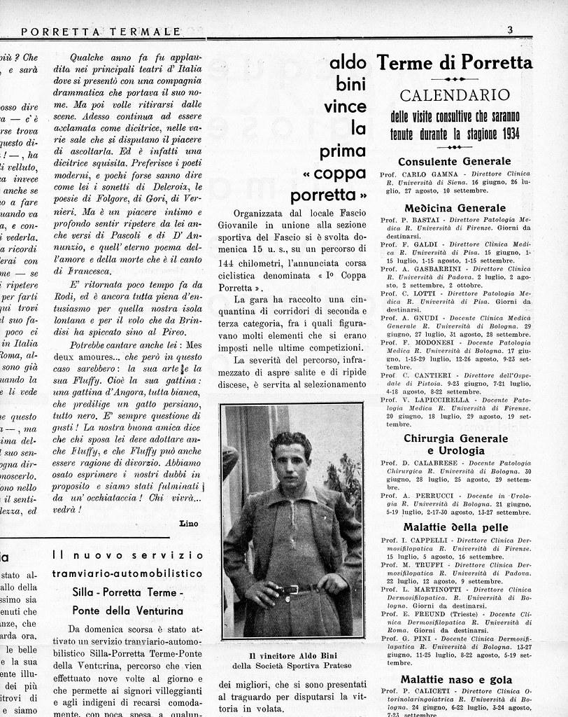 Esaminando un giornaletto degli anni '30 (Porretta Termale - Pubblicazione settimanale della città d'acque di Porretta Terme edita dal giornale Terme e Riviere - Anno V - N. 5  del 30 Luglio 1934 - XII) costituito da 4 pagine, Renato Calzolari si è imbattuto, a pagina 3, in un articolo dove è citato Aldo Bini, ancora Dilettante di II Categoria, come vincitore della Prima Coppa Porretta, disputata il 15.07.1934. (parte 1)