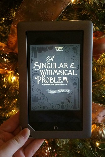 A Singular & Whimsical Problem by Rachel McMillan