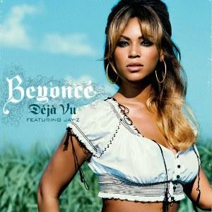 Beyoncé – Deja Vu (feat. Jay-Z)