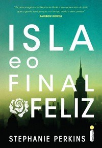02-Isla e o Final Feliz (Anna, Lola e Isla #3)