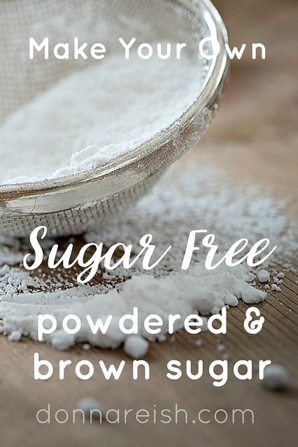 Make Your Own Sugar Free Powdered & Brown Sugar
