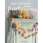 Paper Pom-Poms and Other Party Decorations by Juliet Carr-01