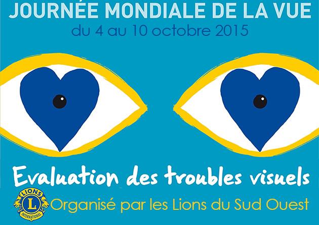 Journées Mondiales de la Vue Lions... Du Sud-Ouest