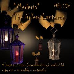 *Mederia* The Golem Lanterns for the MFH XIV