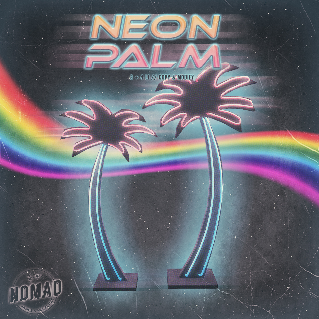 NOMAD // NEON PALM - SecondLifeHub.com