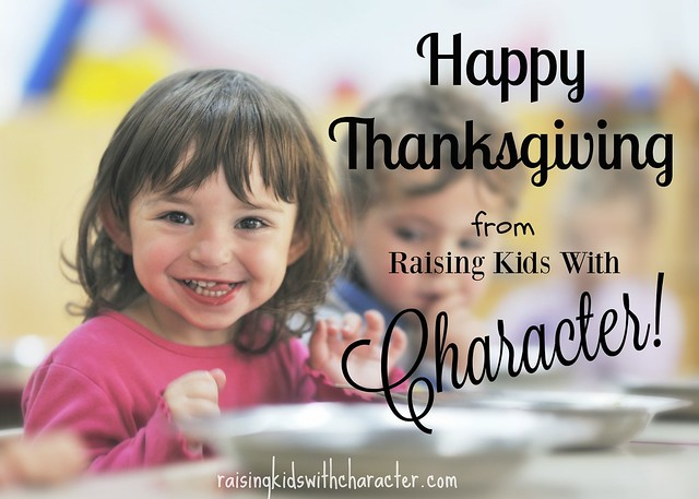 Happy Thanksgiving from Raising Kids With Character