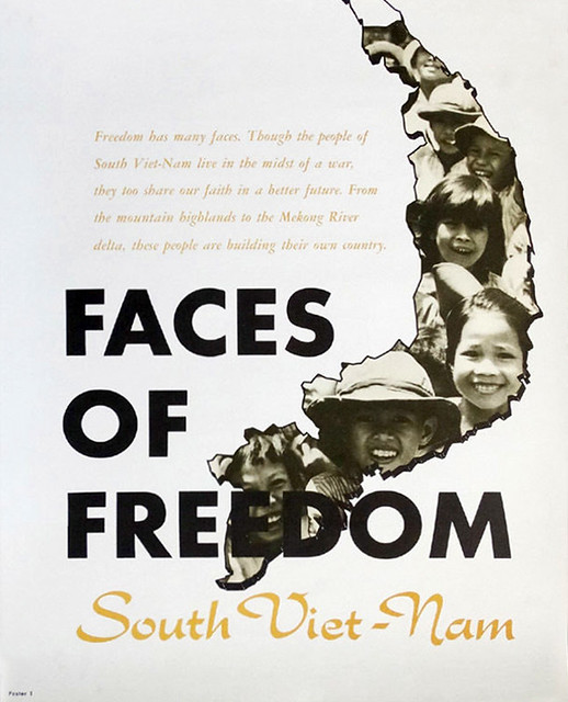 Vietnam War Poster 1967 - FACES OF FREEDOM - NHỮNG KHUÔN MẶT CỦA TỰ DO - Nam Việt Nam