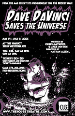 Thu, 2005-05-05 06:27 - Dave DaVinci Saves the Universe