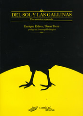Óscar Torre, Del sol y las gallinas