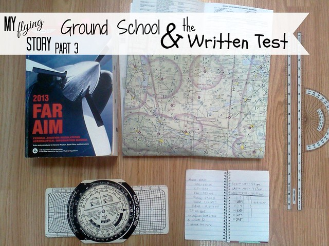 My Flying Story Part 3: Ground School & The Written Test