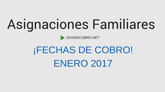 Asignaciones Familiares en Enero 2017