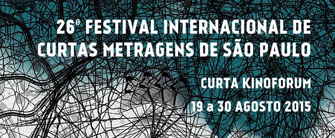 CURTA KINOFORUM - 26º Festival Internacional de Curtas-metragens  de São Paulo