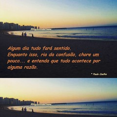 Simoles assim ! #BlogAuroradeCinemaregistra #paulocoelho @paulocoelho #praia  #orla #cotidiano #insta_pensadores #reflexāo