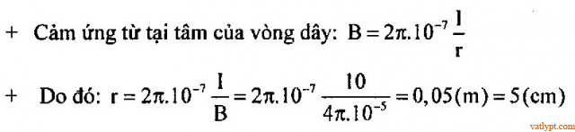 Bài tập từ trường của dòng điện có hình dạng đặc biệt, vật lý phổ thông