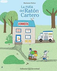 LA RUTA DEL RATÓN CARTERO