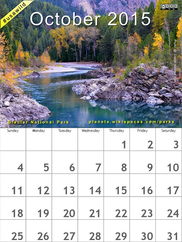October National Parks Calendar: Glacier National Park @GlacierNPS @NatlParkService