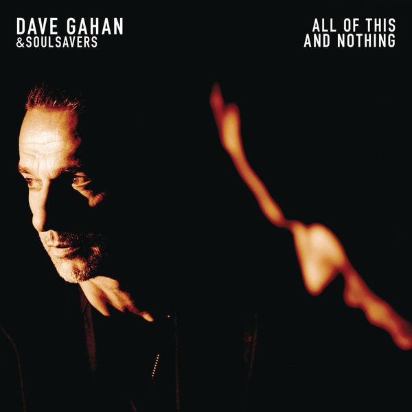 Dave Gahan And Soulsavers - All Of This And Nothing