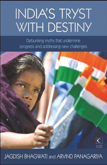 'India's Tryst with Destiny' by Arvind Panagariya and Jagdish Bhagwati