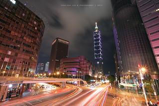 Taipei 101 Skyscraper & Light Trails  │ Nov. 22, 2015