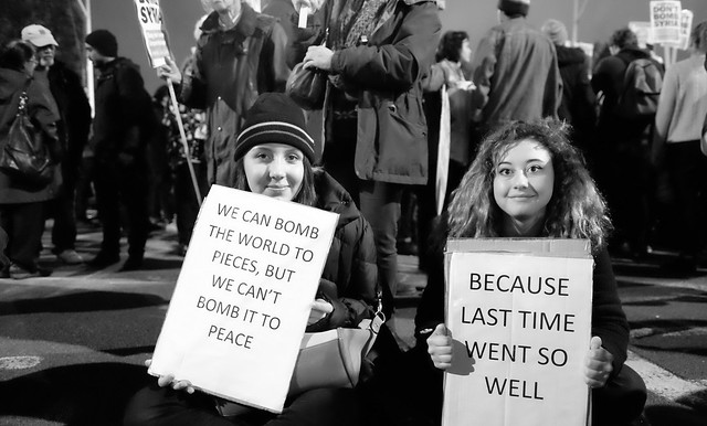 We can bomb the world to pieces but we can't bomb the world to peace.