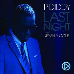 P. Diddy – Last Night (feat. Keyshia Cole)