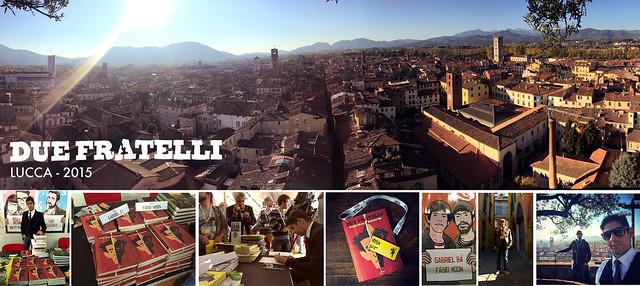 Due Fratelli - Lucca 2015