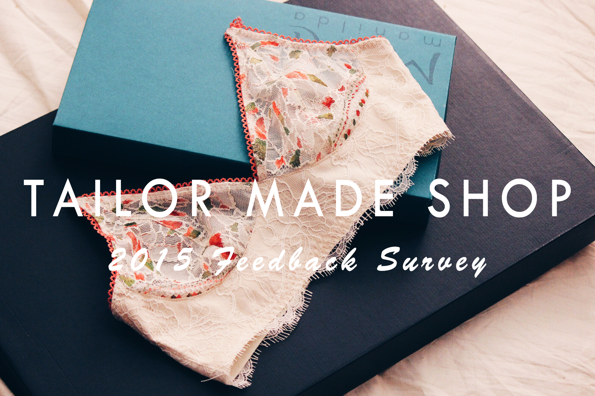 Tailor Made Shop Feedback Survey